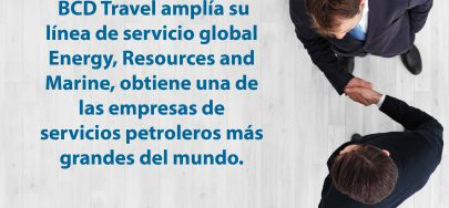 BCD Travel amplía su línea de servicio global Energy, Resources and Marine, …